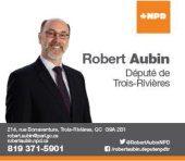 Robert Aubin, député de Trois-Rivières